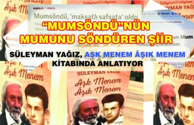 "SÖNDÜRÜLEN ""MUM""UN HİKÂYESİ"