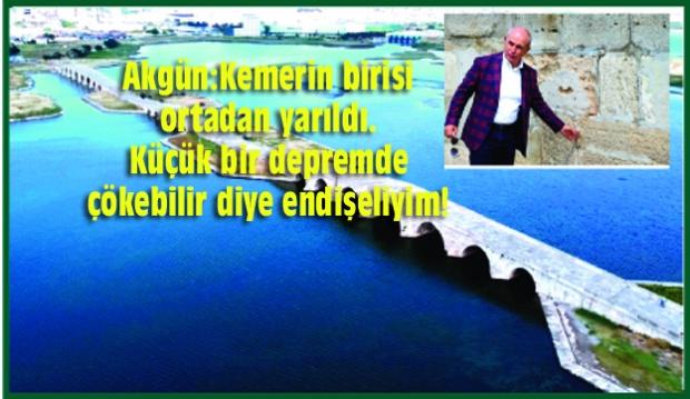 Mimar Sinan'ın şaheseri köprü çöküyor!