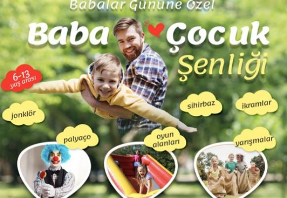 Silivri'de Baba -Çocuk Şenliği düzenleniyor
