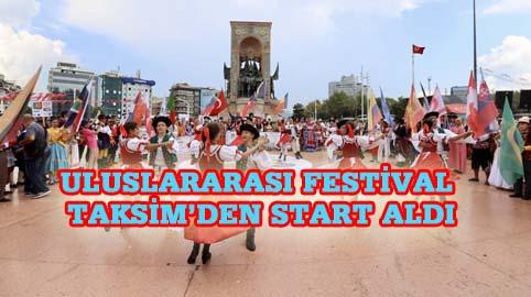 64 ülkeden gelen kültür sanat elçileri Taksim'i renklendirdi
