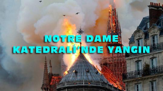850 yıllık ünlü katedral'daki yangın  8.5 saatte söndürülebildi