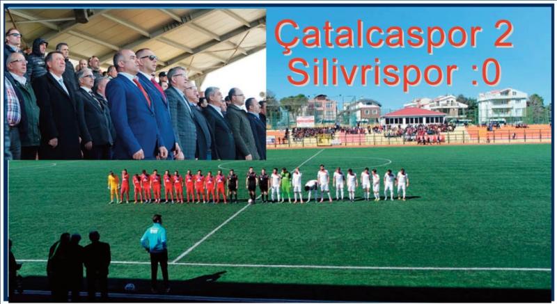 Çatalca Silivri'ye acımadı   2-0