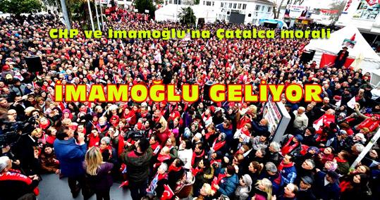 Çatalca'da CHP'den gövde gösterisi
