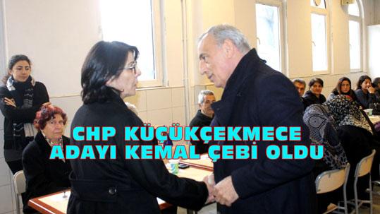 CHP Küçükçekmece'de Kemal Çebi ile yarışacak