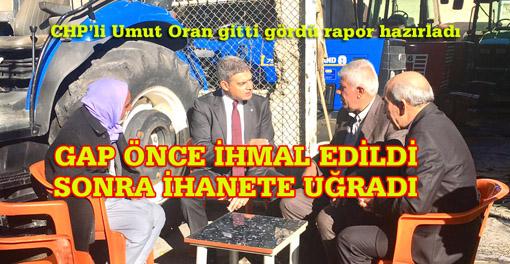 CHP'li Umut Oran'dan GAP Raporu