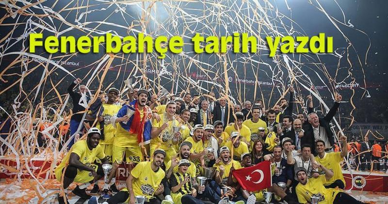 Fenerbahçe Euroleaque'yi kazanan ilk Türk takımı oldu.