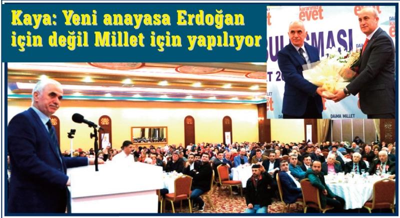 Kaya: Yasaya Erdoğan'ın değil memleketin ihtiyacı var