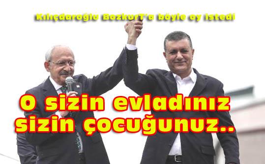 Kılıçdaroğlu Bozkurt''u Esenyurtlular'a emanet etti