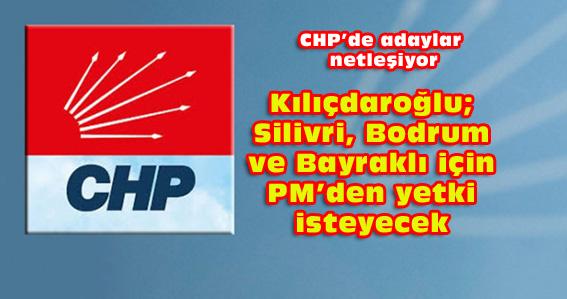 Kılıçdaroğlu; üç ilçeyi kendisi belirlemek istiyor