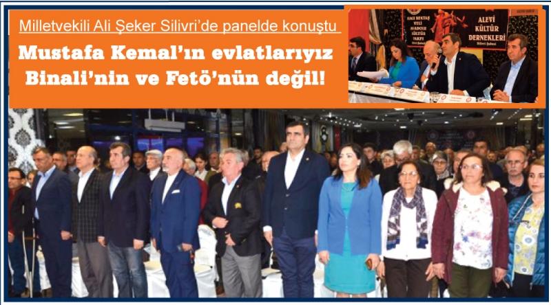 Şeker: Biz Mustafa Kemal'in evlatlarıyız,  Binali'nin Fetö'nün değil