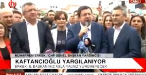 """""""Kaftancıoğlu asla yalnız yürümeyecektir"""""""
