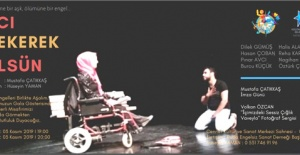 Engelliler tiyatro oyunu sergileyecek