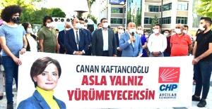 CHP Örgütlerinden Kaftancıoğluna...